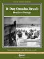 D-Day Omaha Beach:Beach to Bocage