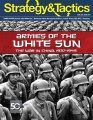 Strategy & Tactics 305:  Armies of the White Sun