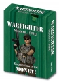 Warfighter Modern PMC - Expansion 44 Money!