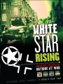 White Star Rising Second Edition: Nations At War