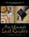 Folio No. 14: Arc of the Kaiser's Last Raider